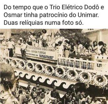 Portal Terra de Lucas : Trio Elétrico Armandinho Dodô e Osmar em #TBT