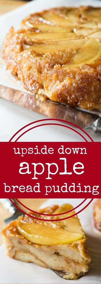 Upside Down Apple Bread Pudding