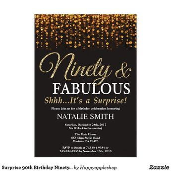 Surprise 90th Birthday Ninety And Fabulous Gold Invitation