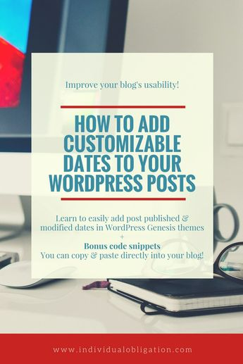 How To Boost Your WordPress Blog By Adding A Post Date