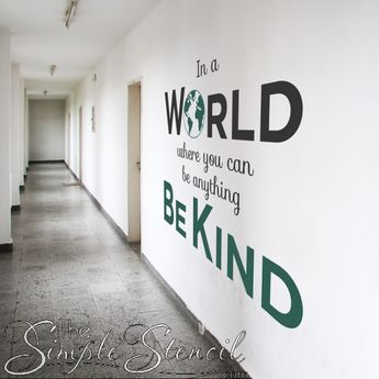 In A World Where You Can Be Anything Be Kind | Wall Decal