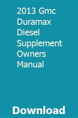 2013 Gmc Duramax Diesel Supplement Owners Manual
