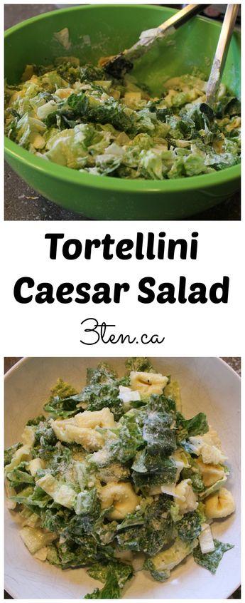 Tortellini Caesar Salad: 3ten.ca