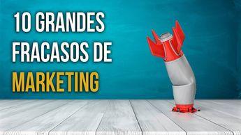 10 Errores de Marketing cometidos por Grandes Empresas 🎯