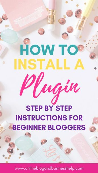 """In you are a beginner blogger you've likely seen the word """"plugin"""" floating around. In this post, I'll explain what a WordPress Plugin is how provide step by step instructions on how to install one on your site. #wordpress #websitetips #plugin #blog #beginnerblogger"""