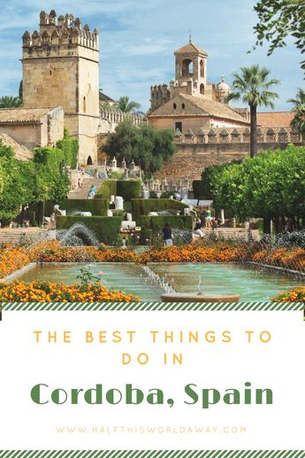 The Best Things to do in Cordoba, Spain