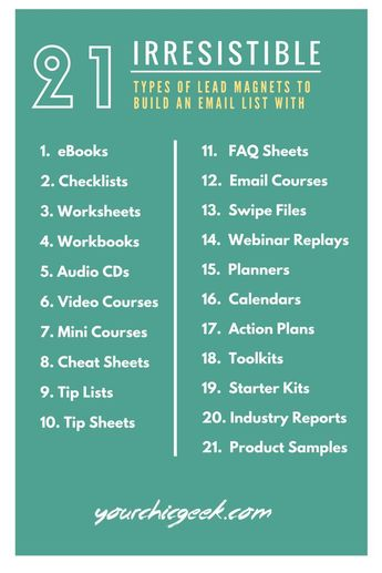 Want to grow your email list? Here is an infographic listing 21 Irresistible lead magnets that you can build an email list with!