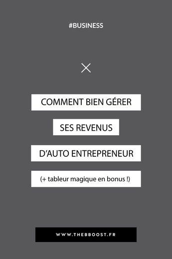 La méthode simple et super efficace pour gérer ses revenus d'entrepreneur, anticiper ses charges et impôts tout en se rémunérant au fur et à mesure ! Un article du blog www.thebboost.fr #businesstips #entrepreneur #businesscoach