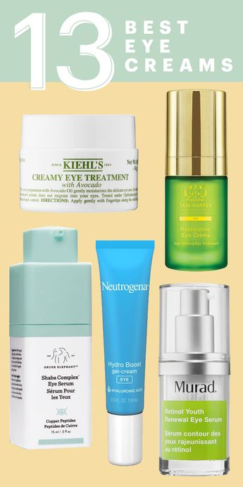 The 32 Best Eye Creams for Dark Circles and Puffiness