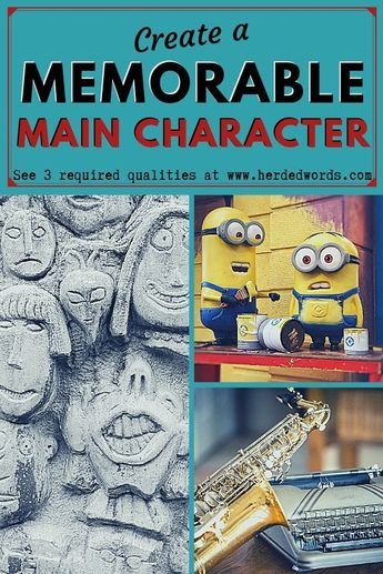 How To Write a Memorable Main Character [with Protagonist Examples]