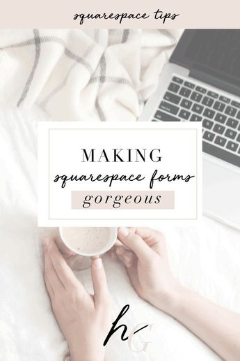 Take Your Squarespace Forms From Boring To Gorgeous | uplevelingceo