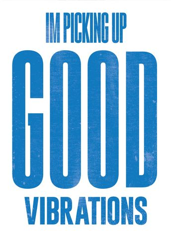 Good Vibs   Typographic Print   Literary Quote   Inspirational Quotes   Drama Student   Poetry Quote   Good Vibrations   Beach Boys