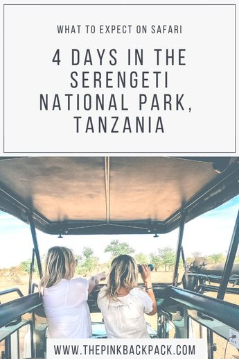 Planning a trip to Tanzania? The Serengeti national park offers world renowned wildlife sightings and a safari through the plains is definitely a once-in-a-lifetime experience! This guide offers a 4-day itinerary, plus tips on what to expect during your time in Tanzania's national park  #Serengeti#Nationalpark#Tanzania #Safari#Africansafari