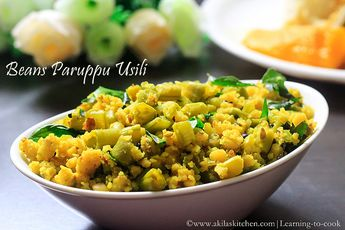 Beans Paruppu Usili - A stir fry with beans and steamed lentils - a traditional Tamil Nadu recipe - South Indian side dish recipes - easy and healthy dish for rice - Brahmin recipes