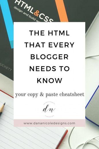 The HTML That Every Blogger Needs   Dana Nicole