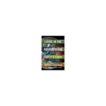 Living in the Anthropocene - (Paperback)