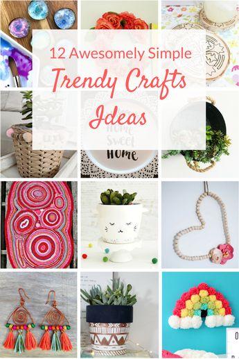 Trendy Crafts Ideas