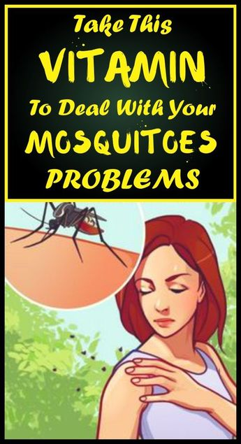 Take This Vitamin to Deal With Your Mosquitoes Issues