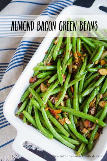Almond Bacon Green Beans