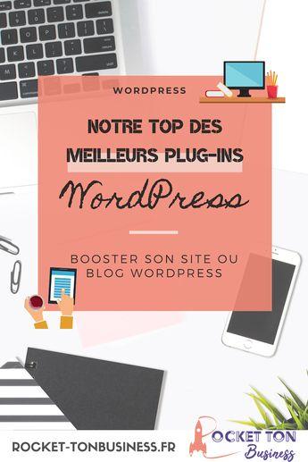 Notre top des meilleurs plug-ins WordPress
