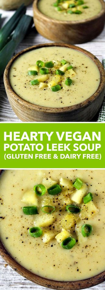 Hearty Vegan Potato Leek Soup (Gluten Free & Dairy Free) | This Vegan Potato Leek Soup is creamy, comforting and filling. It's dairy-free, gluten-free and nutritious. Perfect for those chilly days, too. #vegan #soup #dairyfree #glutenfree | foodrecipes.vip