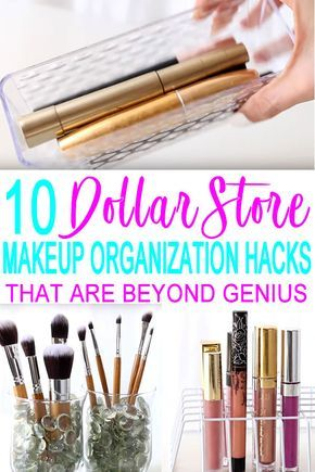 10 Dollar Store Makeup Organization Hacks That Are Borderline Genius