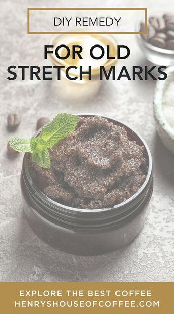Best coffee scrub for removing stretch marks. Super easy.