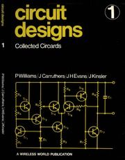 Circuit Designs 1 ( collected circards ) : P. Williams, J. Carruthers, J.H. Evans & J. Kinsler : Free Download, Borrow, and Streaming : Internet Archive
