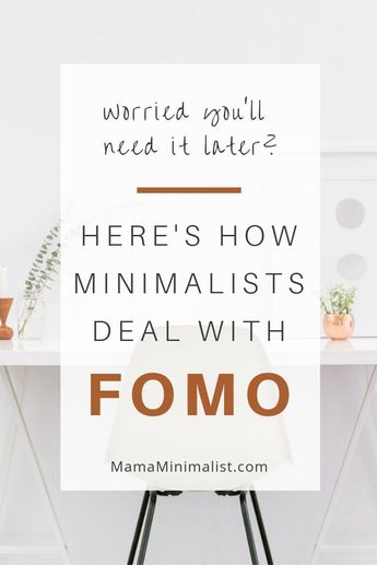 Worried you'll miss your recently-decluttered possessions? You're not alone. Here's a Tried-and-True trick minimalists employ to avoid FOMO, once and for all.