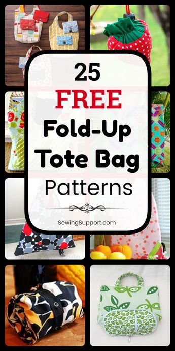 Tote Bag Patterns - Fold-up style. 25 free foldable, fold-up tote bag patterns, tutorials, and diy sewing projects. These bags fold away to a small size, making it easy to keep an extra tote bag or two on hand for shopping, market, and grocery store trips. Instructions for how to make a fold-up tote bag. #SewingSupport #Bag #Pattern #Tote #Foldable #Diy #Sewing #Free
