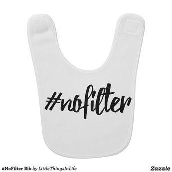 #NoFilter Bib