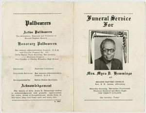 Funeral program for Mrs. Myra D. Hemmings. The funeral was held Saturday, December 14, 1968 at Second Baptist Church, officiated by Rev. S. H. James. Funeral arrangements were made through Sutton-Sutton Mortuary and she was buried in Eastview Cemetery in San Antonio, Texas.