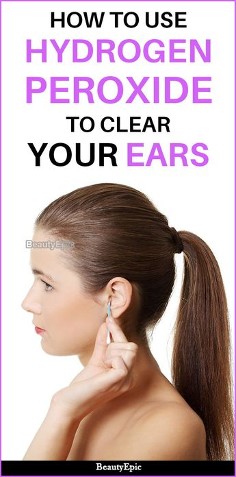 How to Clean Ears With Hydrogen Peroxide