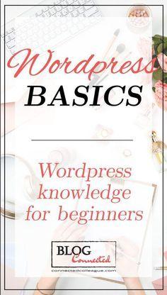Wordpress Basics - Wordpress knowledge for beginners