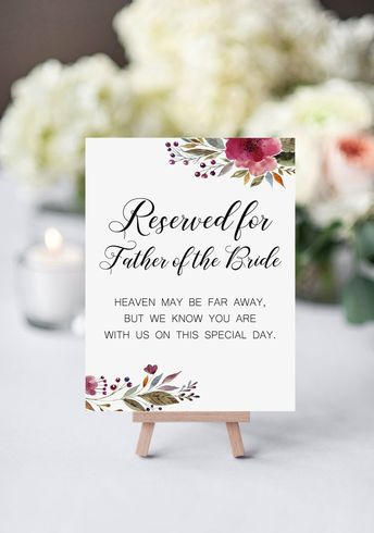 Father Of The Bride Memorial Chair Sign, Heaven May Be Far Away, Burgundy Watercolor Flowers, Printable Wedding Sign