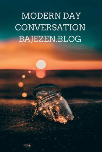 Modern Day Conversation