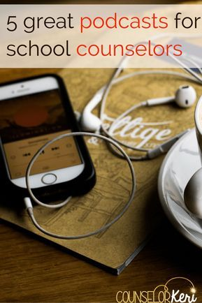5 Great Podcasts for School Counselors