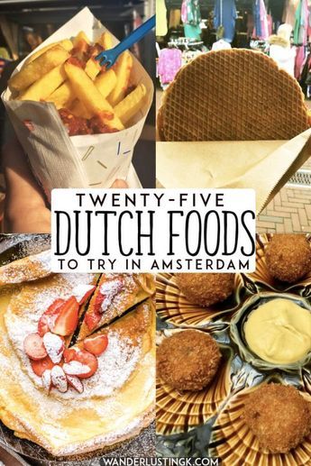 25 Dutch foods that you must try in Amsterdam, the Netherlands