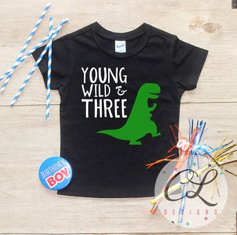 Young Wild Three Dinosaur Birthday Boy Shirt Baby Clothes 3 Year Old Outfit