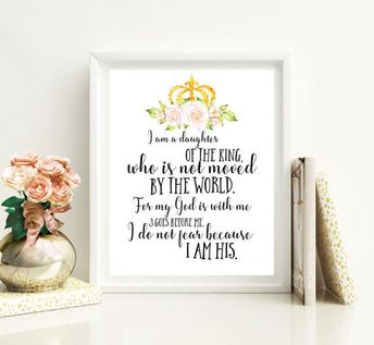 I Am The Daughter Of A King Quote Printable Bible Verse Nur