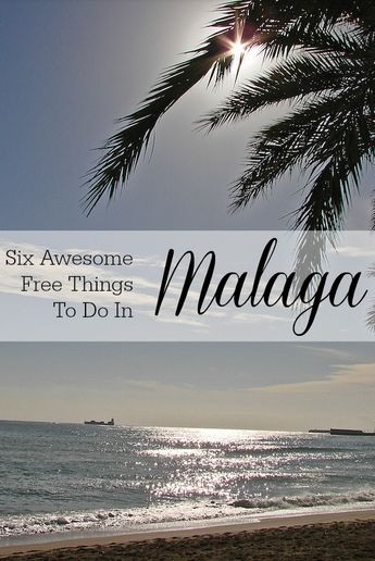 Six Awesome Free Things to do in Malaga
