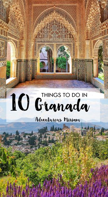 10 amazing things to do in Granada Spain - besides the Alhambra