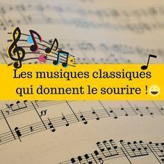 Les musiques classiques qui donnent le sourire !