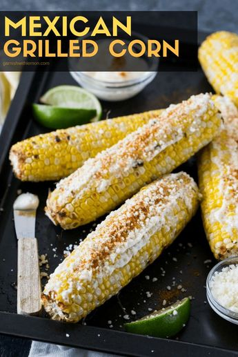Put a flavorful twist on your summer corn on the cob with this deliciously addictive Mexican Grilled Corn. #grilling #corn #mexican #bbqsidedishes