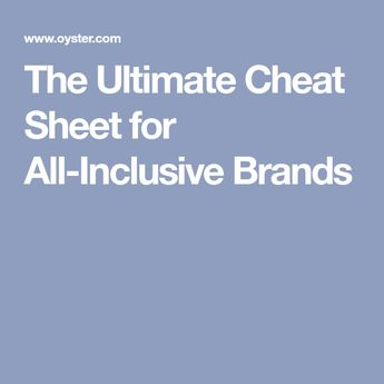 74d820a28182 The Ultimate Cheat Sheet for All-Inclusive Brands