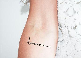 Set of 3 - dream - temporary tattoos / quote tattoo / handwriting tattoo / cursive tattoo / calligraphy tattoo / word tattoo / dream tattoo