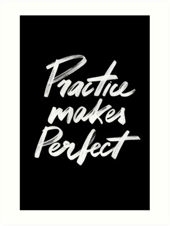 """""""Practice makes perfect"""" Art Prints by Rin Rin   Redbubble"""