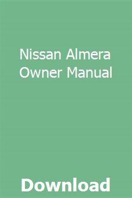 Nissan Almera Owner Manual