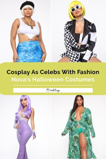 Cosplay As Your Favorite Celeb With A Fashion Nova Halloween Costume