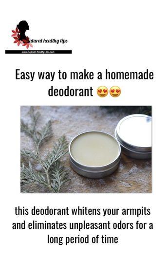 Easy way to make homemade deodorant